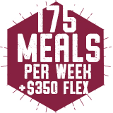 175 Meals per semester with $350 Flex