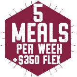 5 Meals per week with $350 Flex